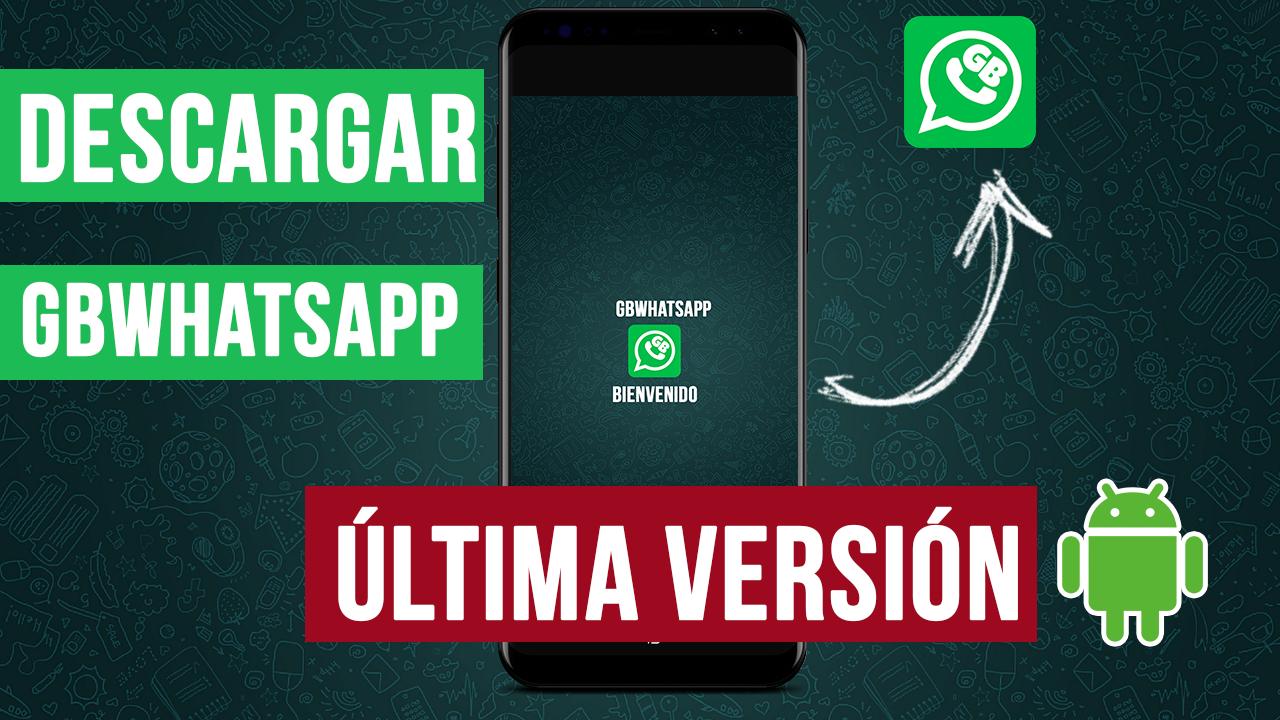 Descargar GBWhatsapp Ultima Versión Para Android APK 2020