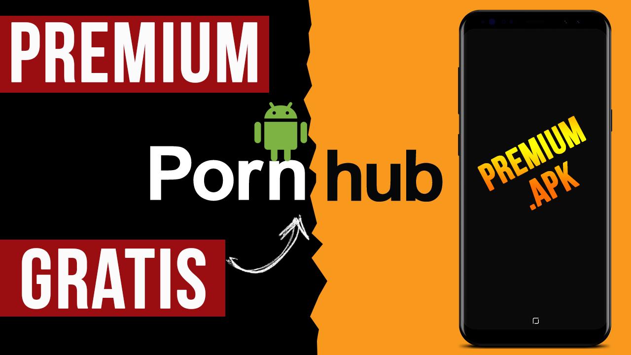 Como Tener PornHub Premium GRATIS Para Android APK 2019