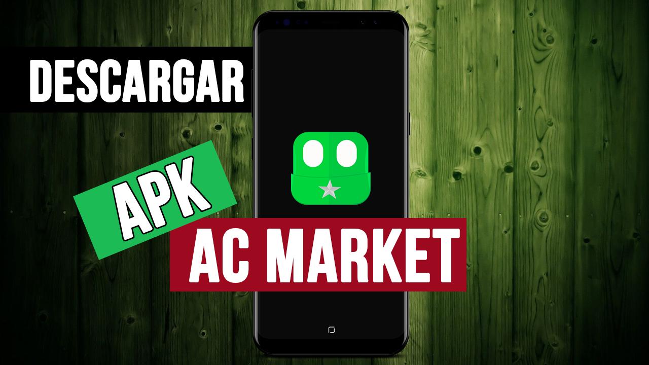Descargar AC Market 2018 Apk Android