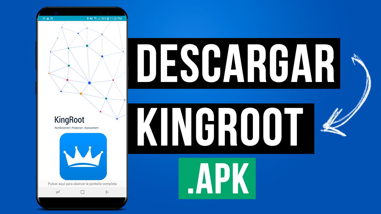 Descargar KingRoot Para Android APK 2020 ROOTEA Cualquier Android