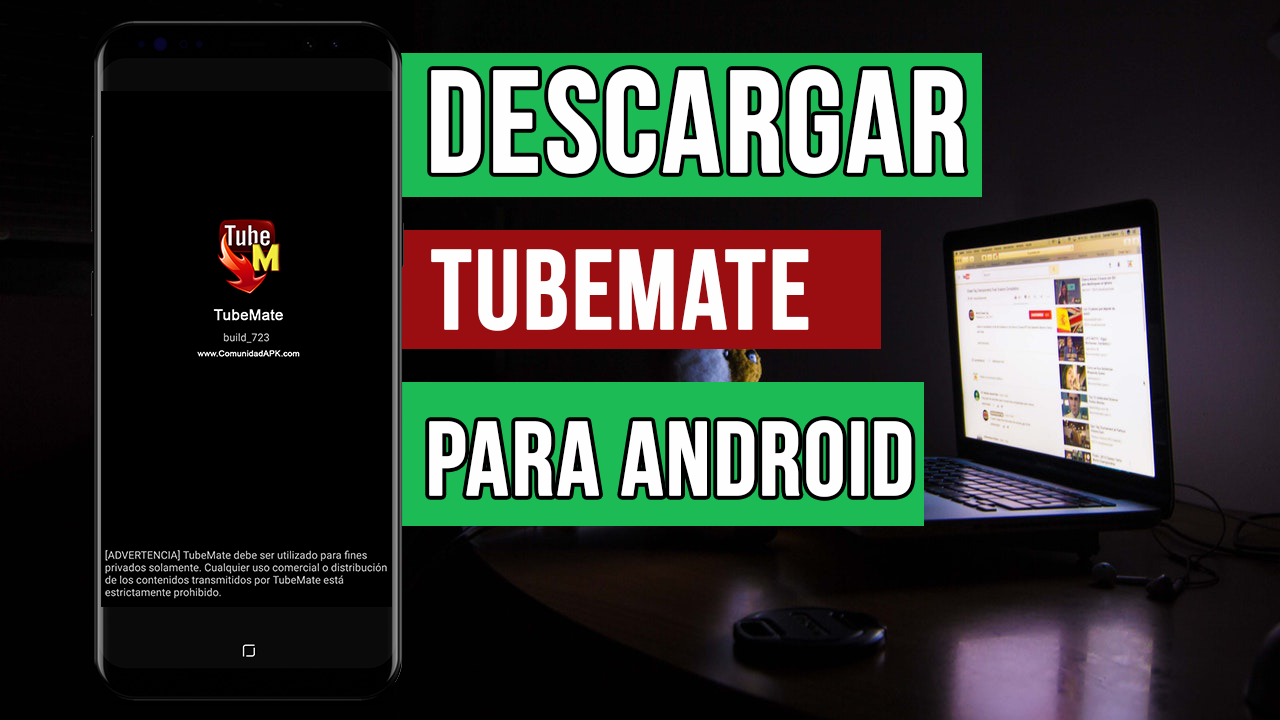 Descargar TubeMate Ultima Version para Android 2018