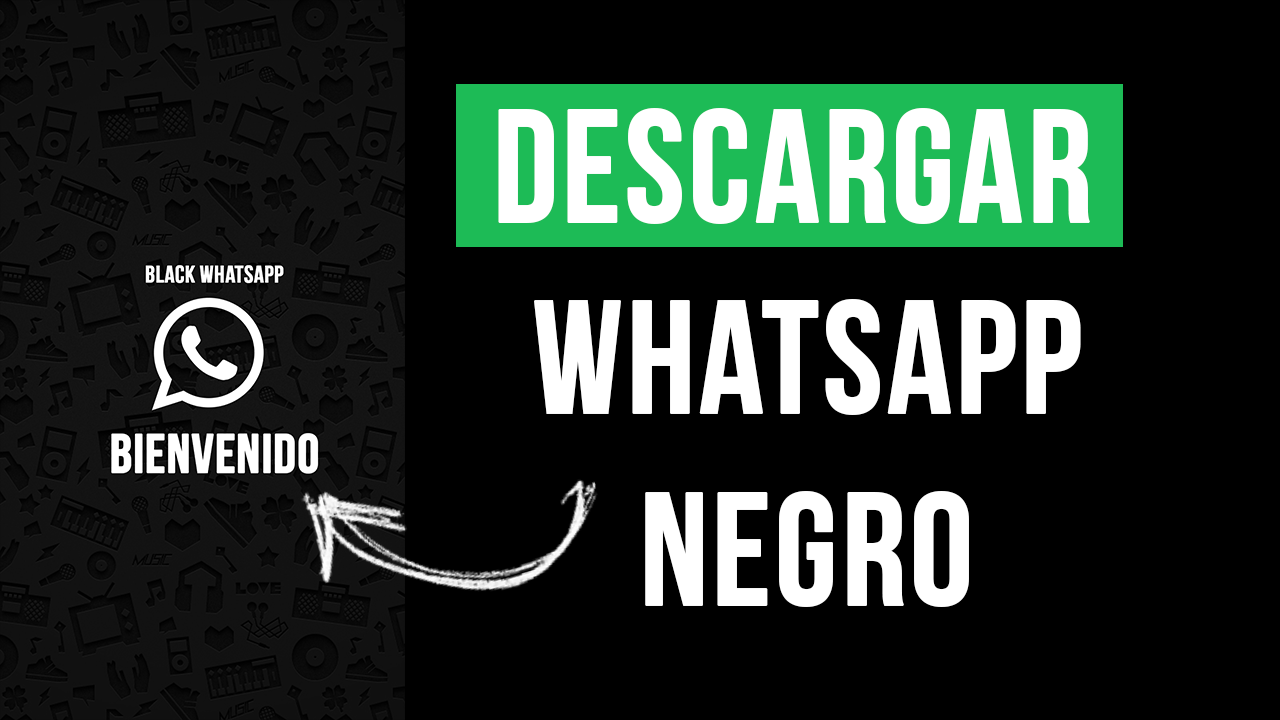 Descargar Whatsapp Negro para Android APK 2020