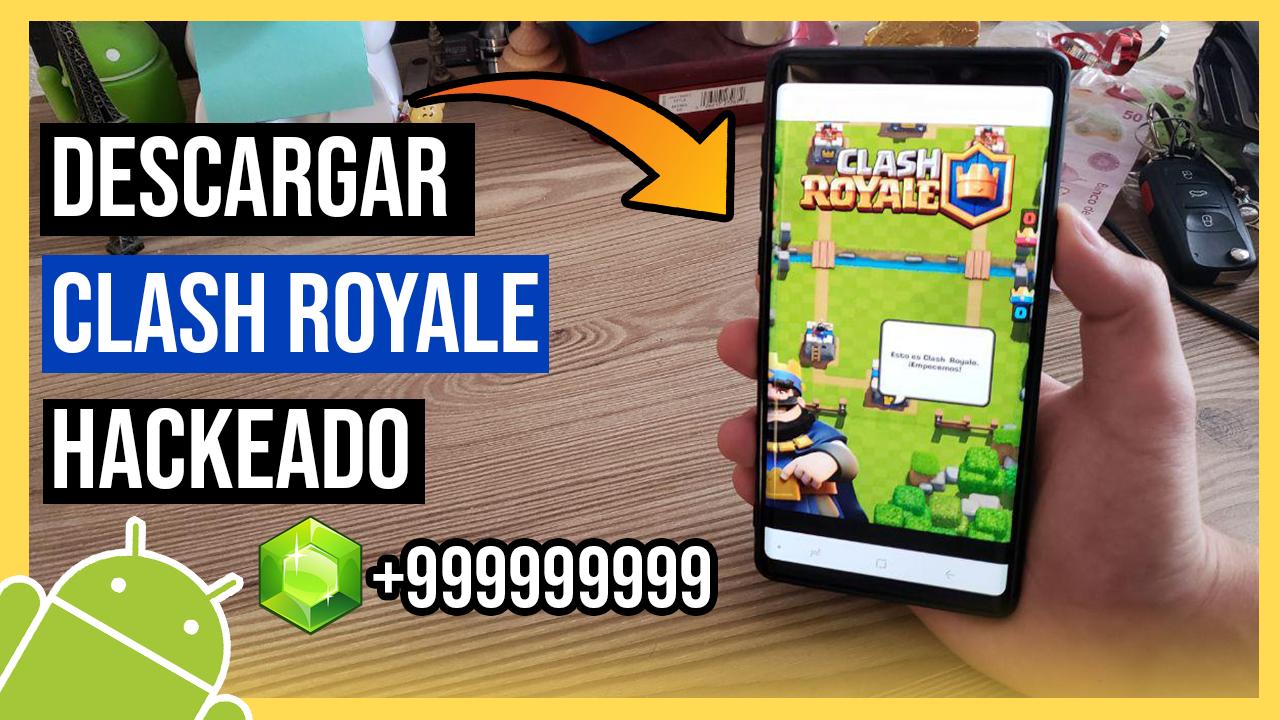 Descargar Clash Royale Hackeado APK Para Android Gemas y Oro ILIMITADO