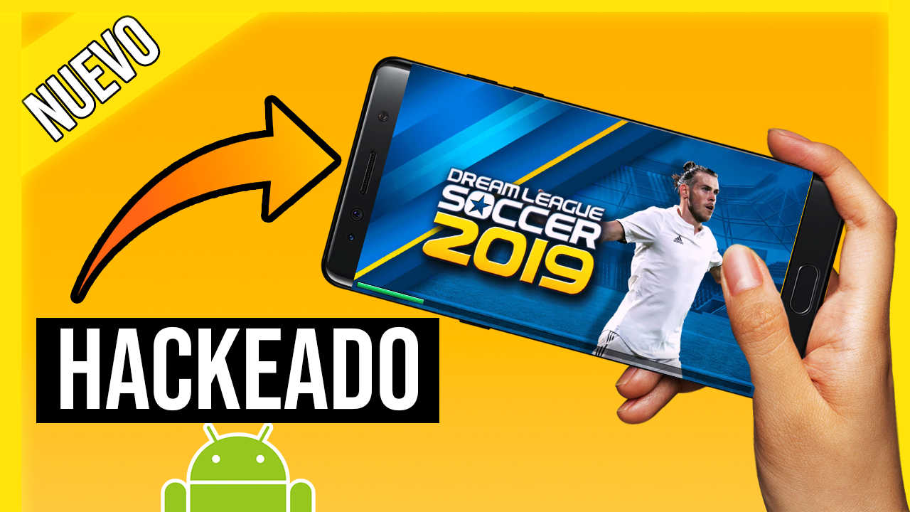 Descargar Dream League Soccer 2019 Hackeado para Android