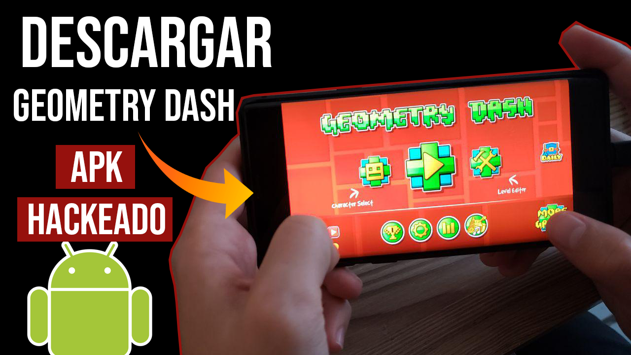 Descargar Geometry Dash APK Hackeado Para Android Ultima Version
