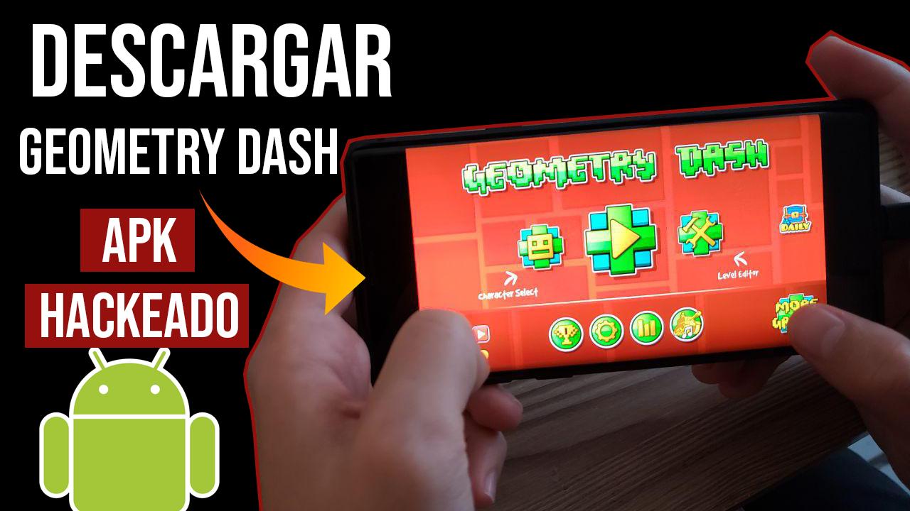 Descargar Geometry Dash APK Hackeado Para Android Ultima Version