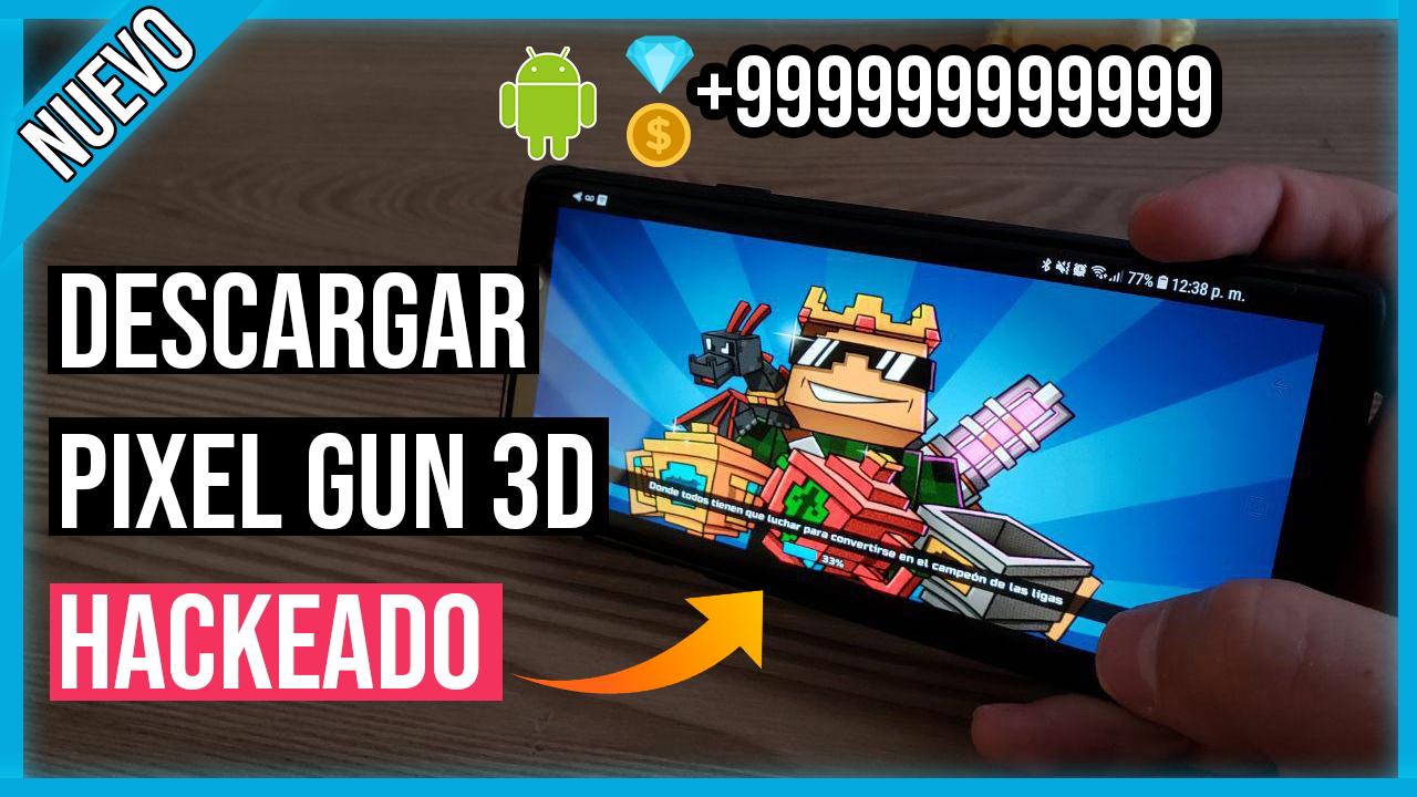 Descargar Pixel Gun 3D APK Hackeado Para Android TODO ILIMITADO