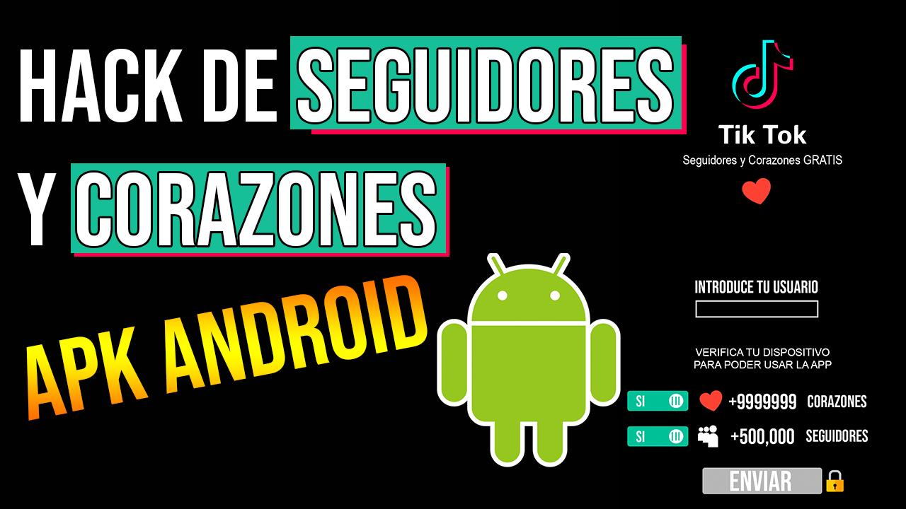 Descargar Tik Tok Hack APK Para Android Seguidores y Corazones ILIMITADOS