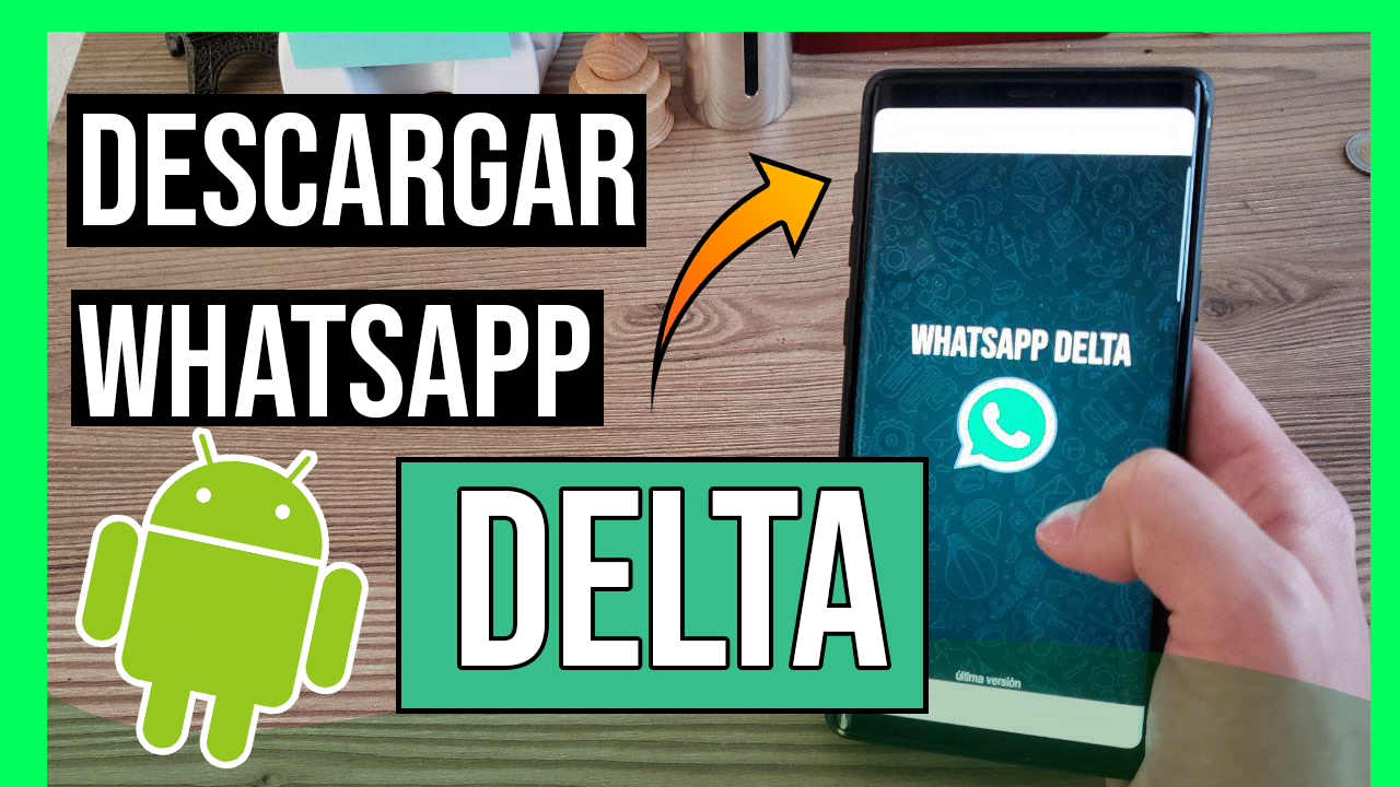 Descargar Whatsapp Delta para Android APK Oficial Ultima Version