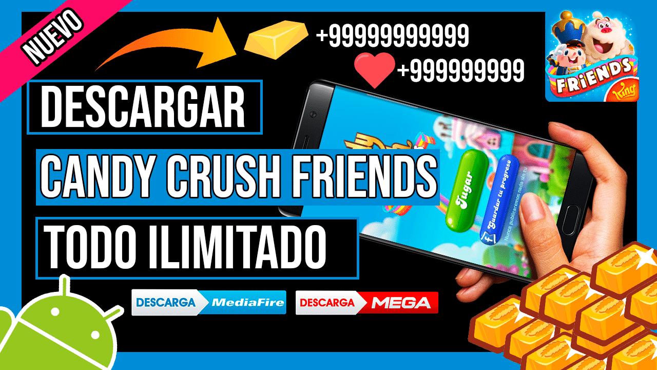 Descargar Candy Crush Friends Saga APK Hackeado Para Android TODO ILIMITADO