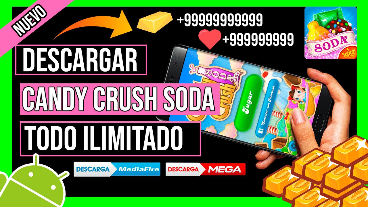 Descargar Candy Crush Soda Saga Hackeado Para Android APK Ultima Version