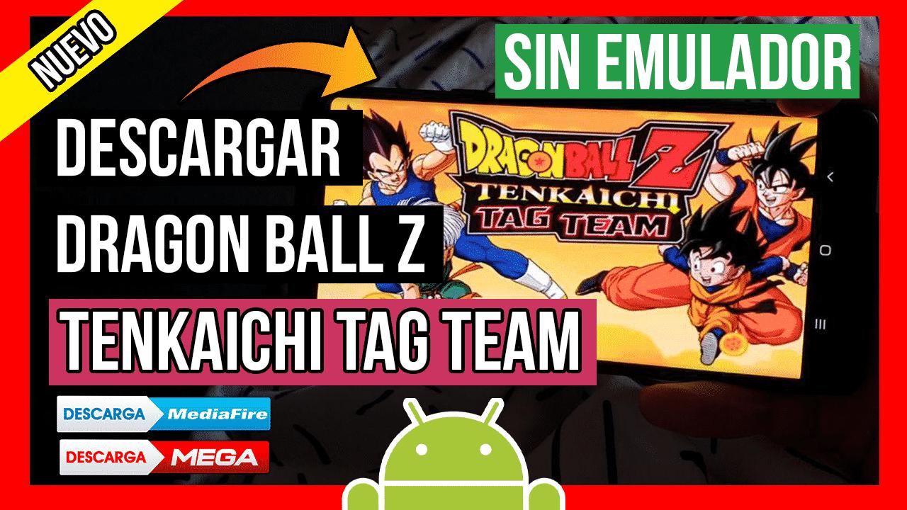 Descargar Dragon Ball Z Tenkaichi Tag Team Para Android APK Todos Los Personajes