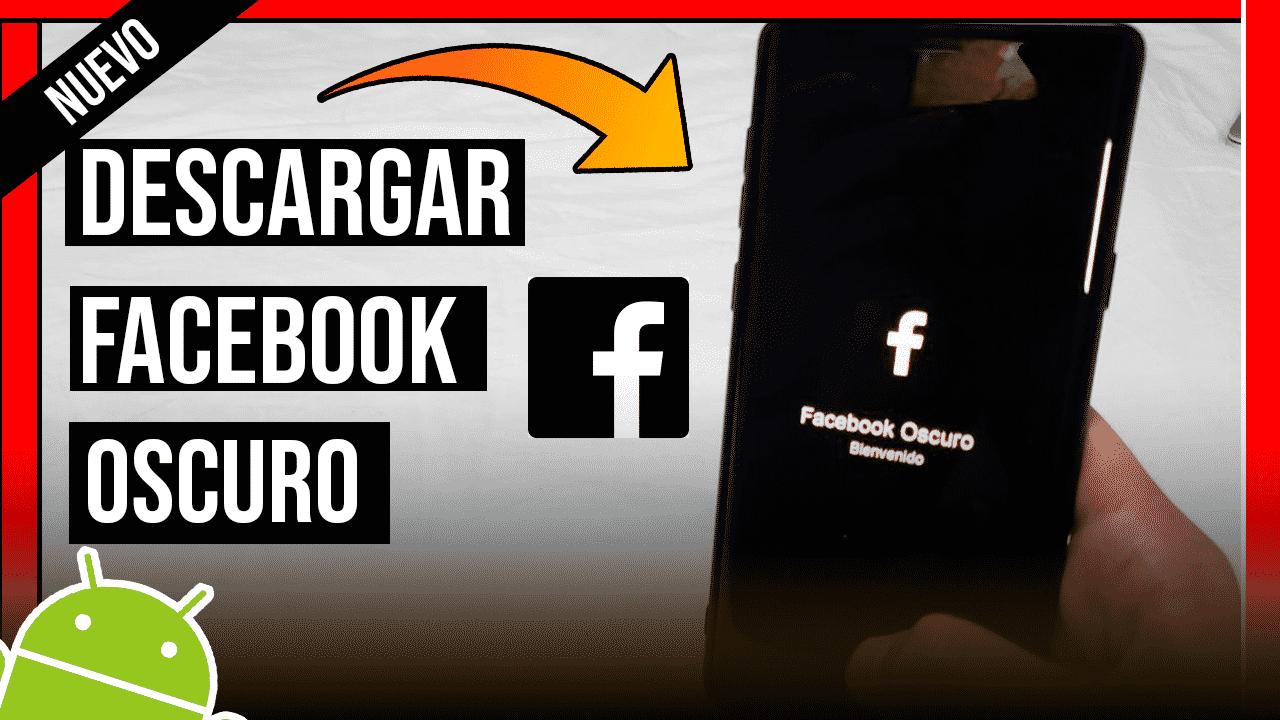 Descargar Facebook Oscuro Para Android APK Oficial Ultima Version