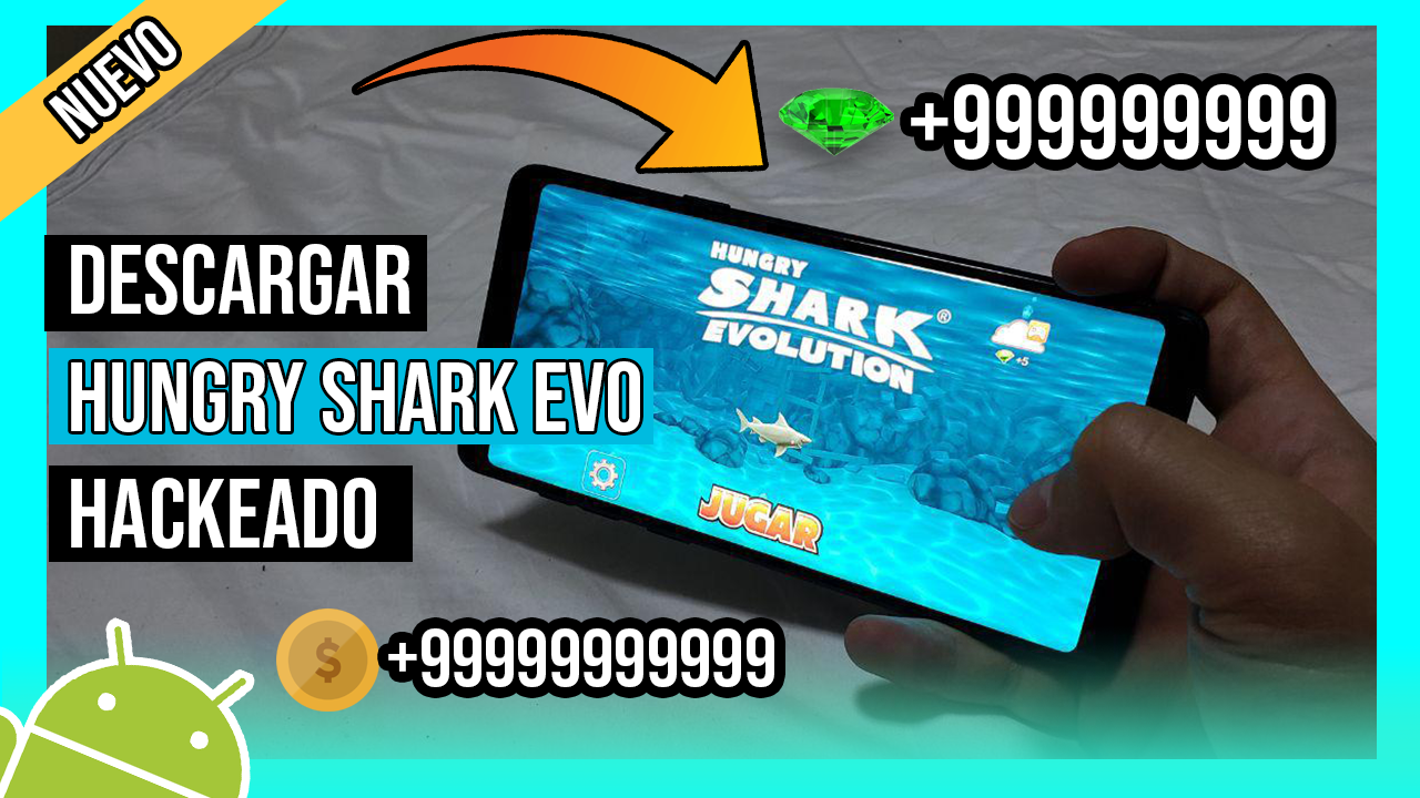 Descargar Hungry Shark Evolution Hackeado Para Android APK Ultima Version