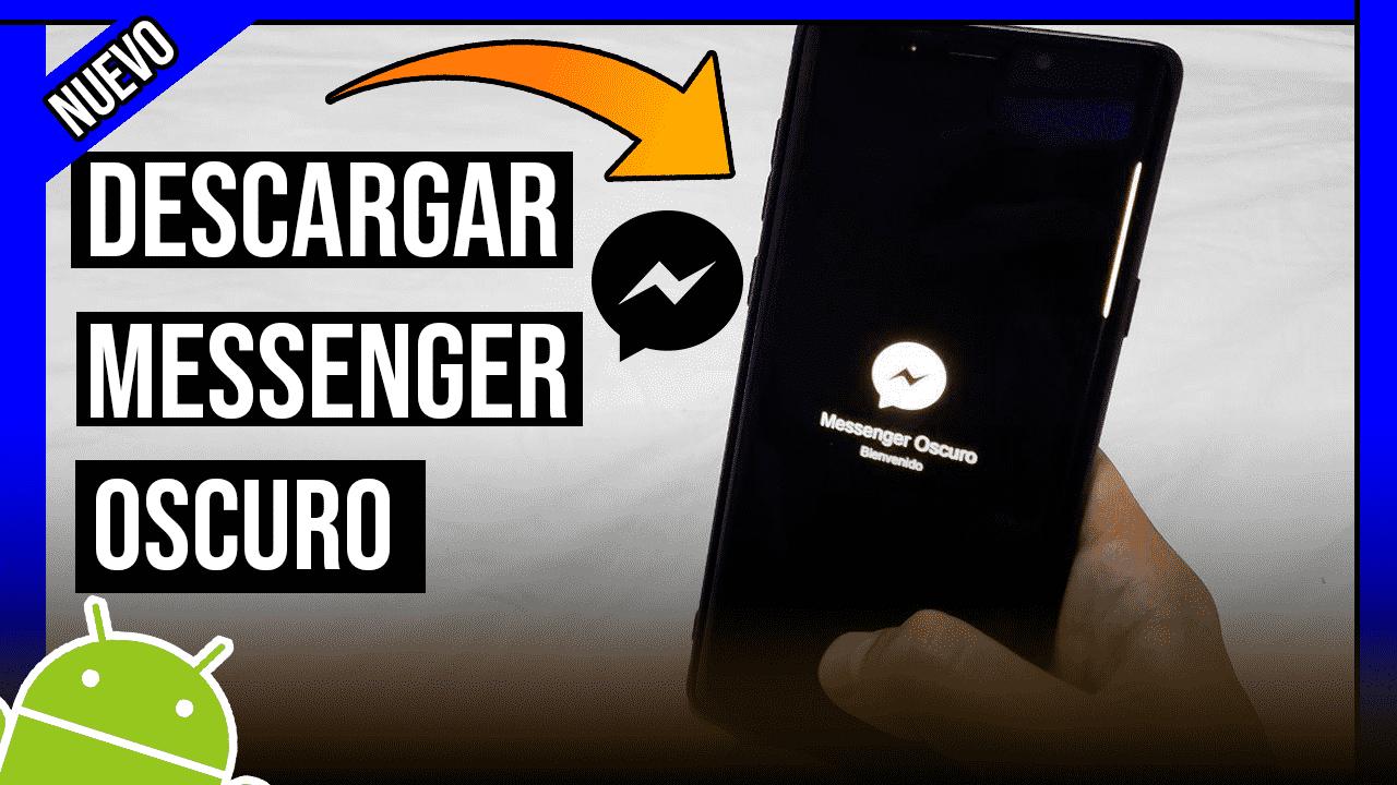 Descargar Messenger Oscuro Para Android APK Oficial