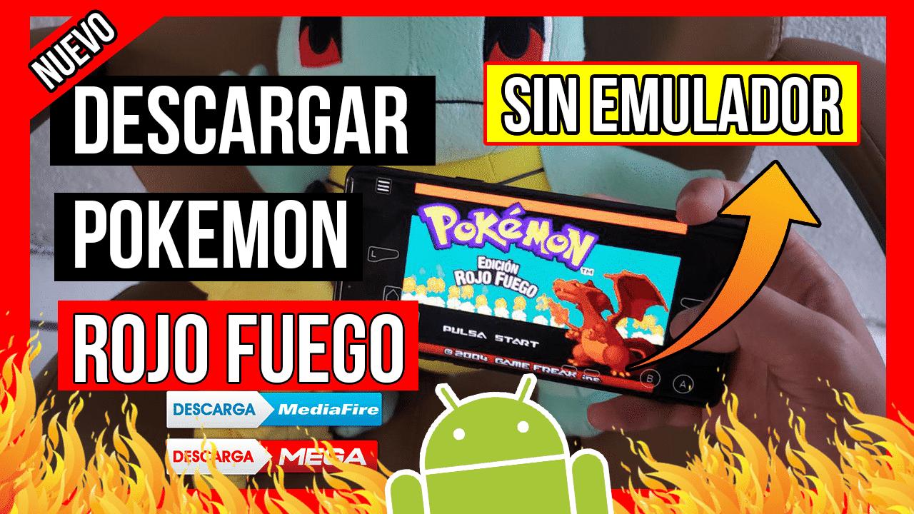 Descargar Pokemon Rojo Fuego Hackeado Para Android APK Oficial