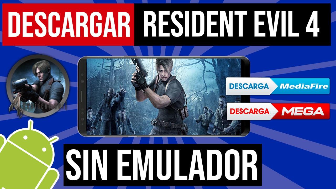 Descargar Resident Evil 4 Para Android Modo Historia Hackeado APK OFICIAL