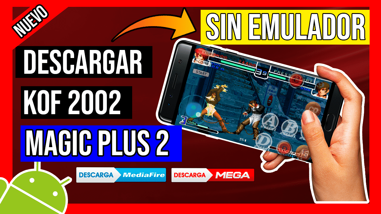 Descargar The King Of Fighters 2002 Magic Plus 2 Para Android Sin Emulador
