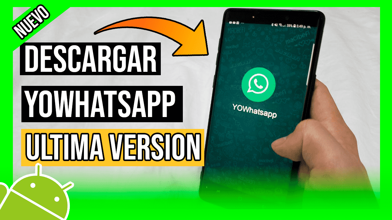 Descargar YoWhatsapp Para Android Ultima Version APK Oficial