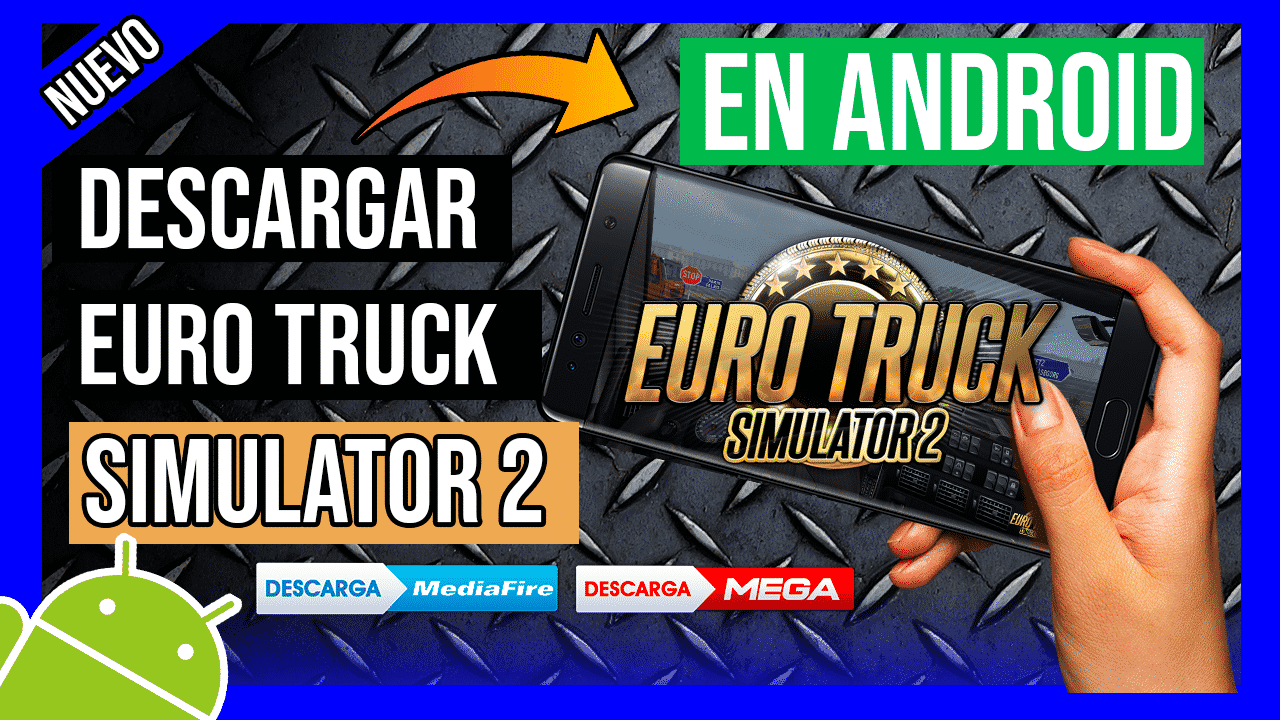 Descargar Euro Truck Simulator 2 Para Android APK Sin Emulador