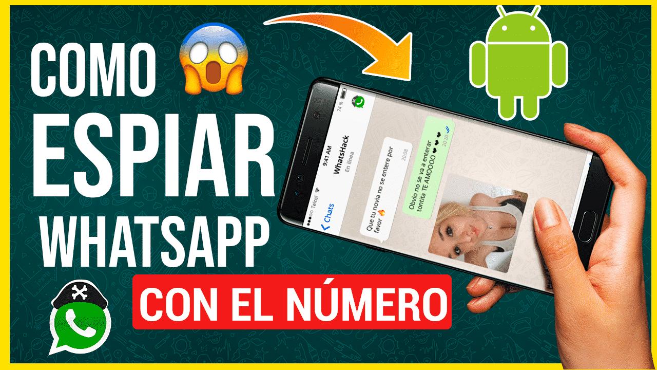 Como Hackear el Whatsapp de tu Pareja con el Número desde Android