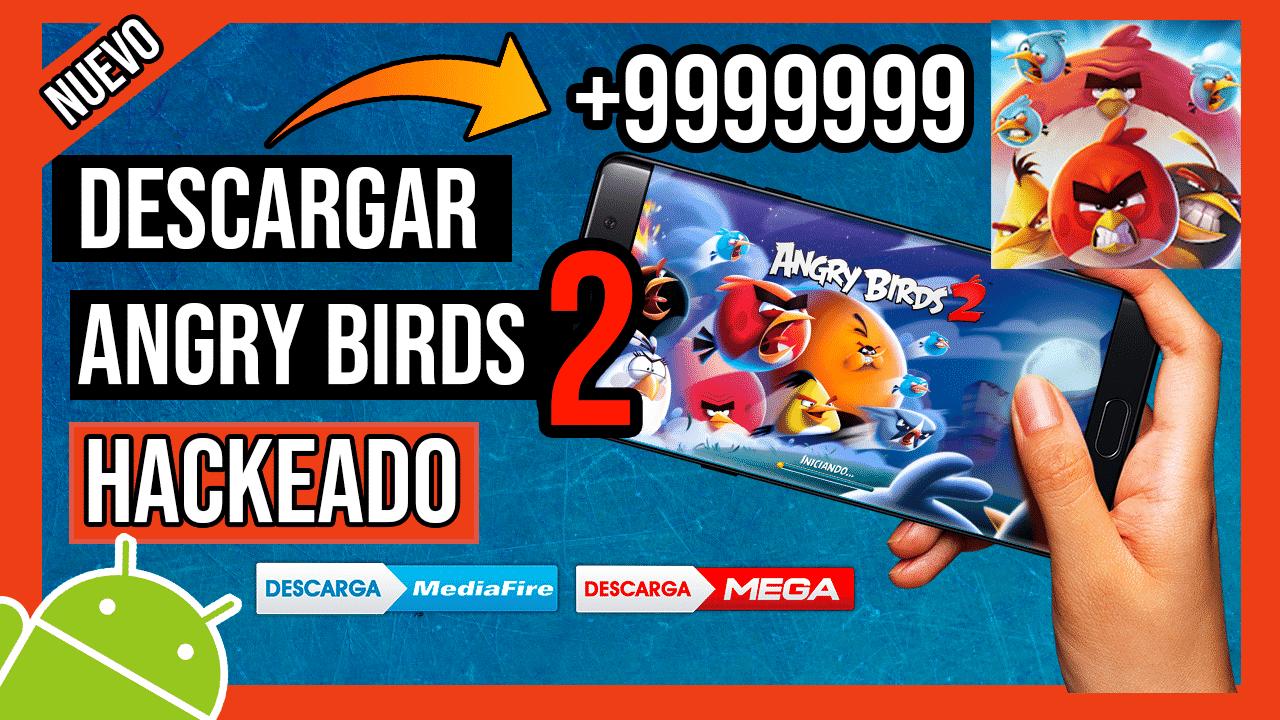 Descargar Angry Birds 2 Hackeado Para Android APK Mediafire Joyas y Perlas INFINITAS