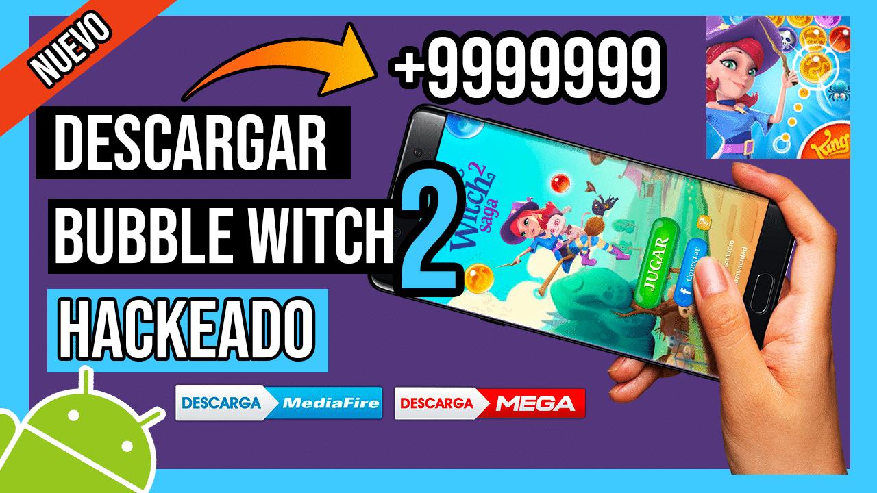 Descargar Bubble Witch 2 Saga Hackeado Para Android Vida, Oro y Movimientos INFINITOS