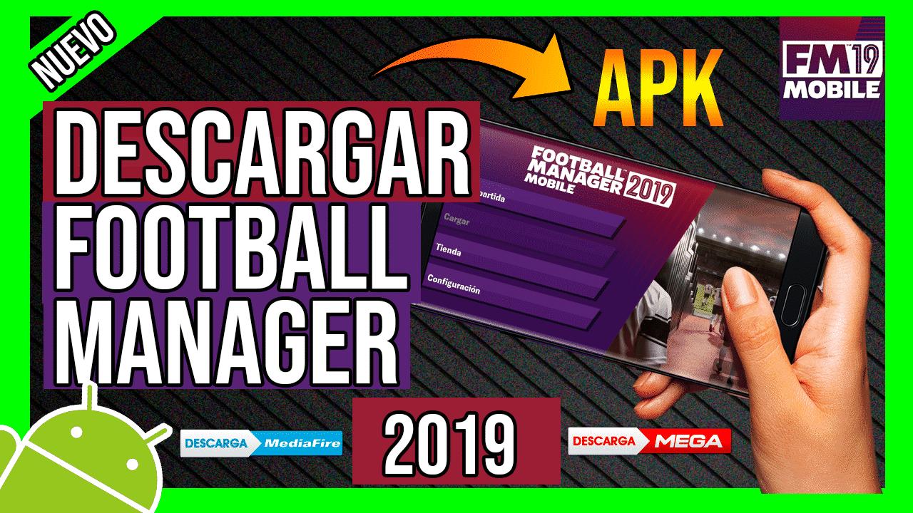 Descargar Football Manager 2019 Mobile APK Para Android Gratis