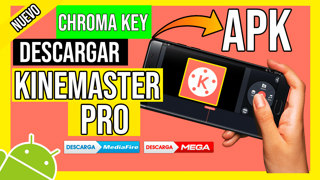 Descargar KineMaster PRO APK Para Android + Chroma Key por Mediafire