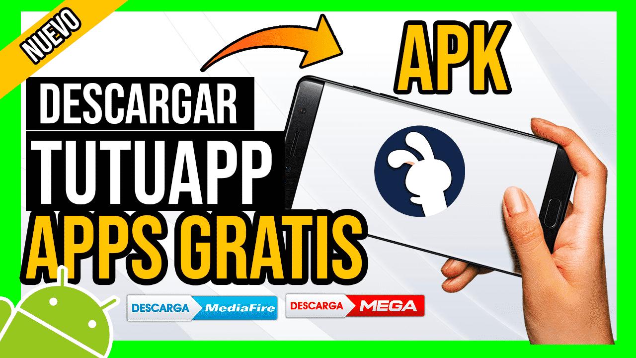 Descargar TutuApp Para Android APK por Mediafire