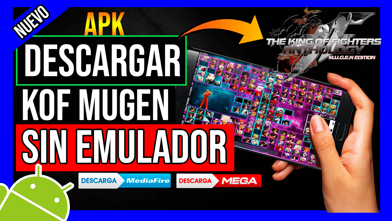 Descargar The King Of Fighters Mugen Para Android SIN EMULADOR