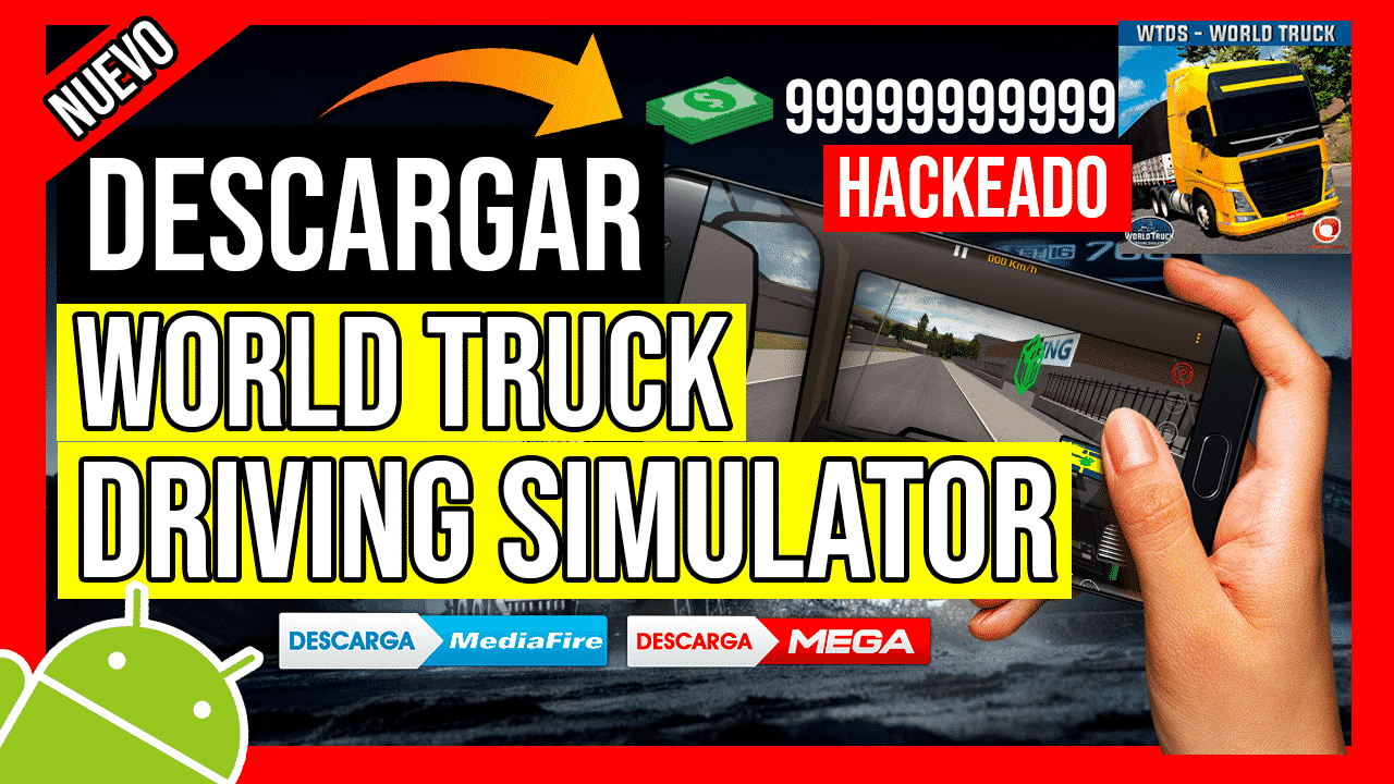 Descargar World Truck Driving Simulator Hackeado APK Por Mediafire Dinero Infinito