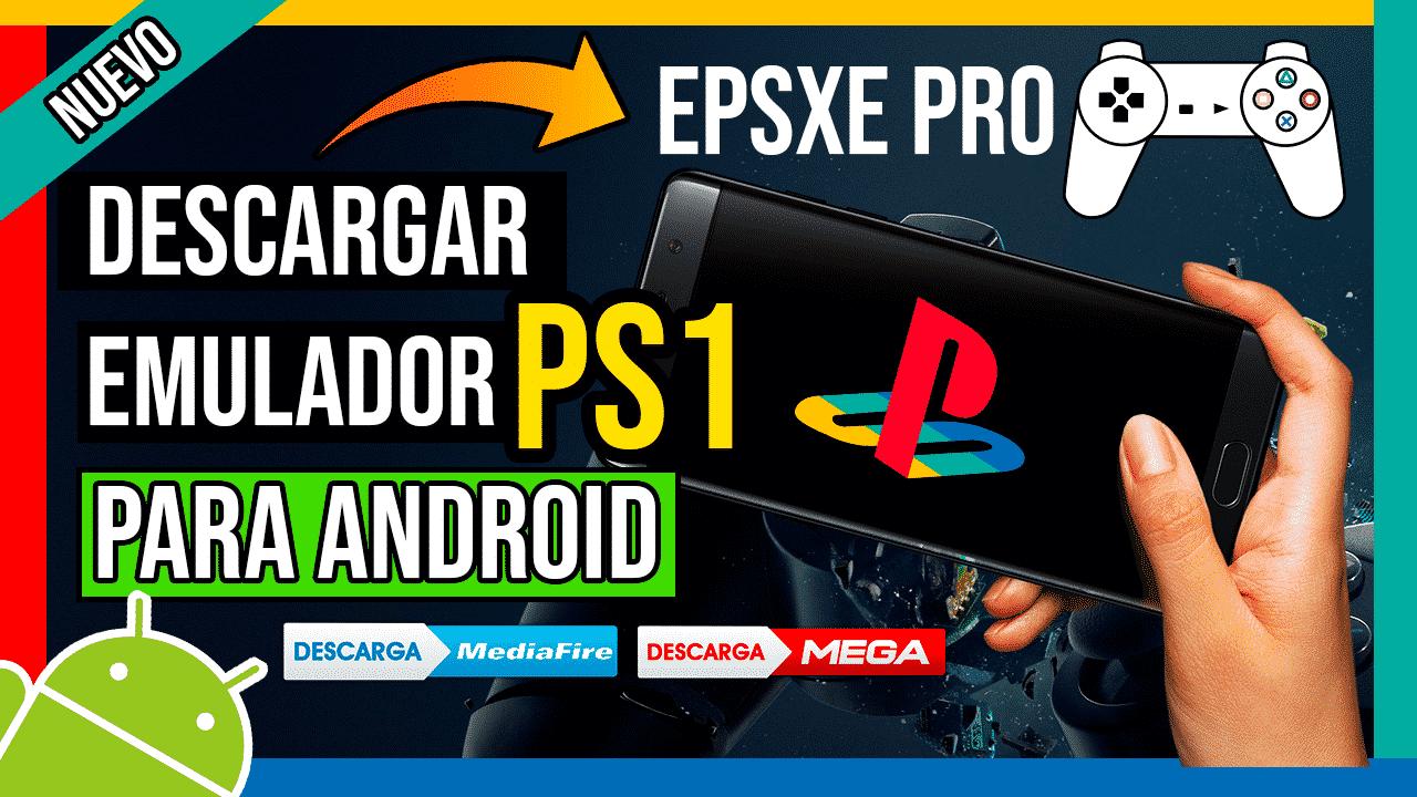 Descargar EPSXE Pro APK Para Android GRATIS Emulador de PS1