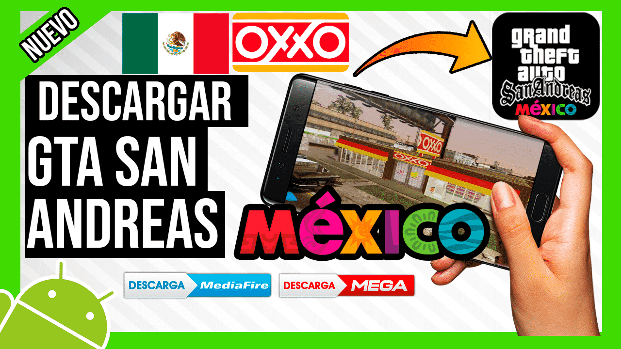 Descargar GTA San Andreas MOD Mexico Para Android con OXXO