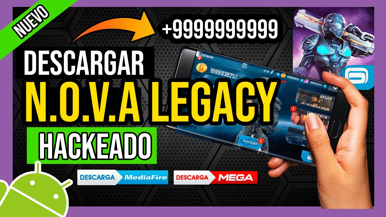 Descargar NOVA Legacy Hackeado Para Android APK DINERO ILIMITADO