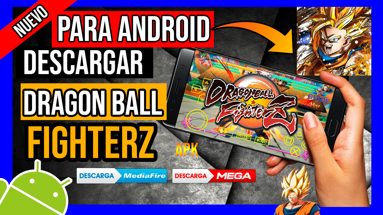 Descargar Dragon Ball Fighterz Para Android APK Hackeado Ultima Version