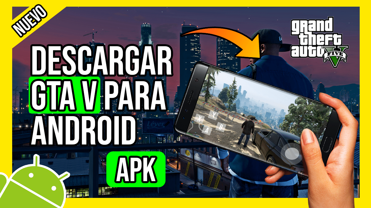 Descargar GTA V Para Android APK Ultima Version 2020 SIN EMULADOR