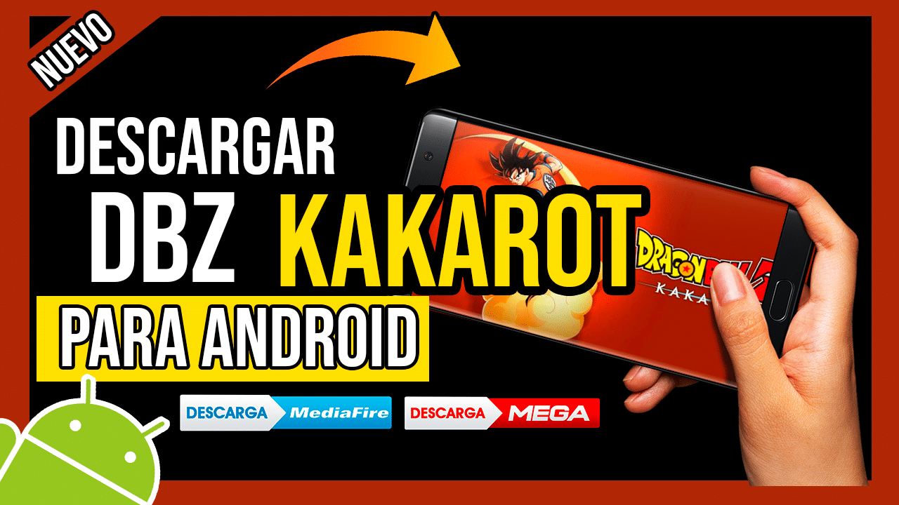 Descargar Dragon Ball Z Kakarot Para Android APK OFICIAL