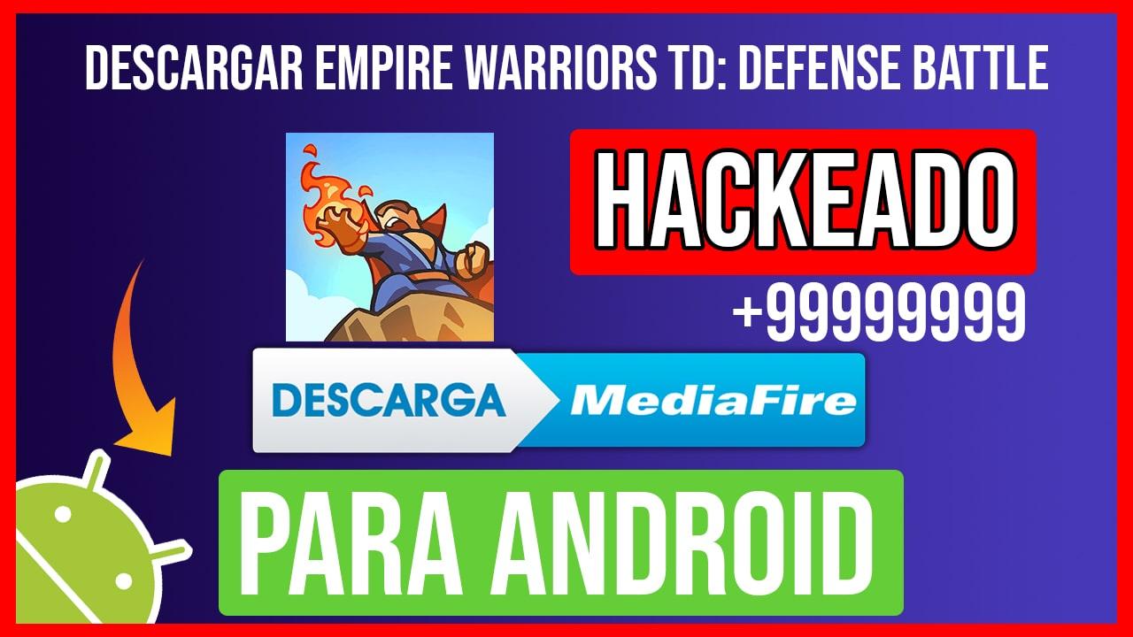 Descargar Empire Warriors TD: Defense Battle Hackeado para Android