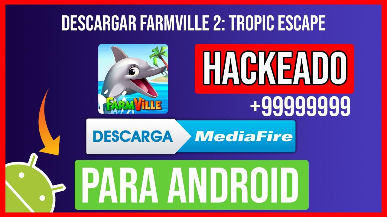 Descargar FarmVille 2: Tropic Escape Hackeado para Android