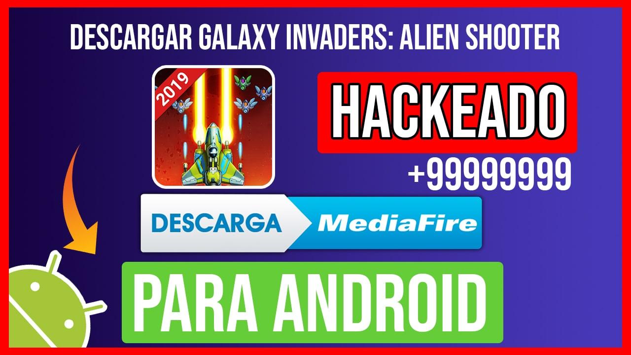Descargar Galaxy Invaders: Alien Shoote Hackeado para Android