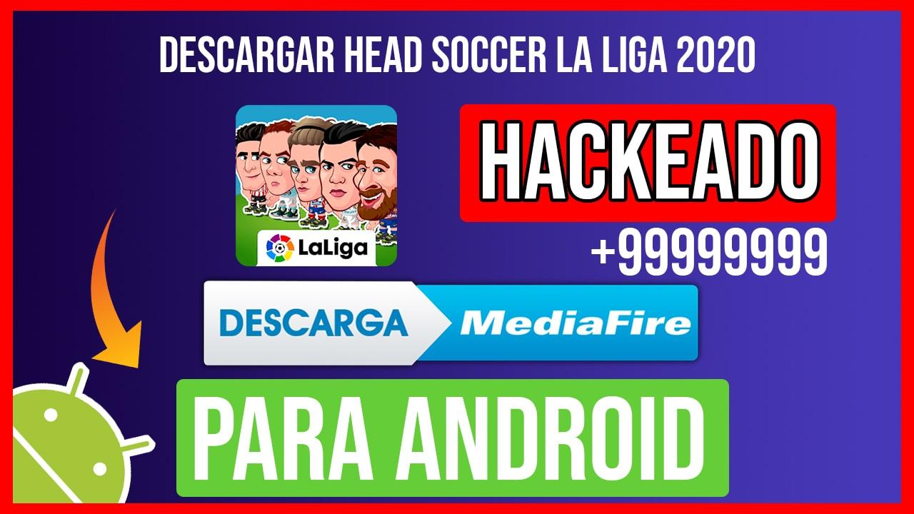 Descargar Head Soccer La Liga 2020 Hackeado para Android