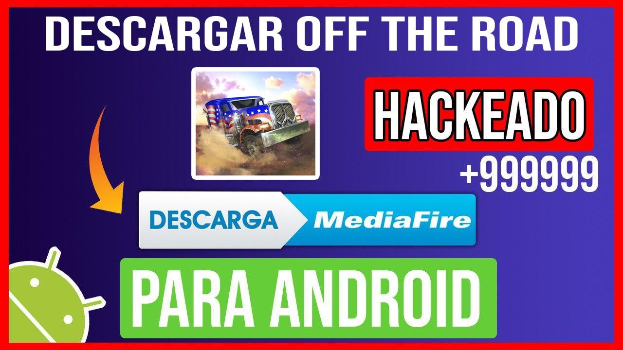 Descargar Off The Road  Hackeado para Android