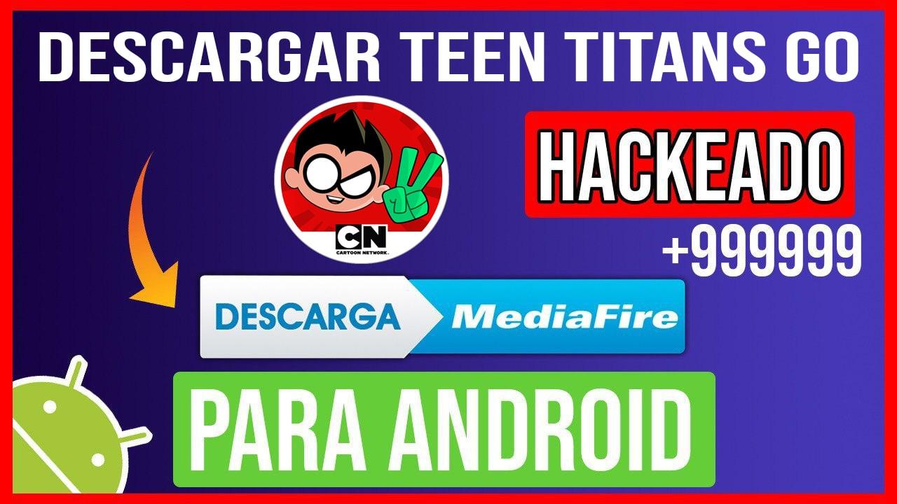 Descargar Teen Titans Go Hackeado para Android