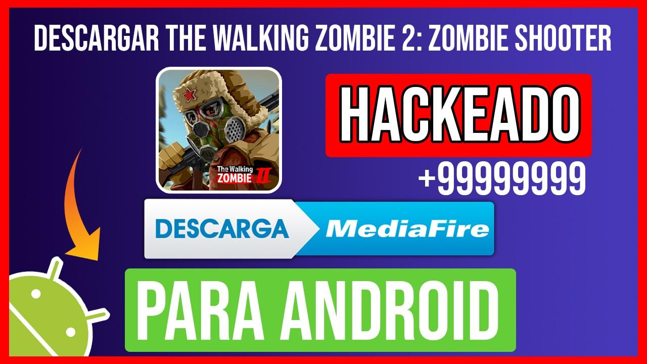 Descargar The Walking Zombie 2: Zombie shooter Hackeado para Android