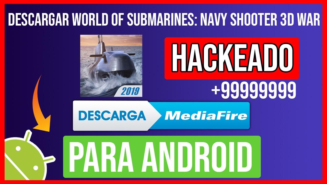 Descargar WORLD of SUBMARINES: Navy Shooter 3D War Hackeado para Android