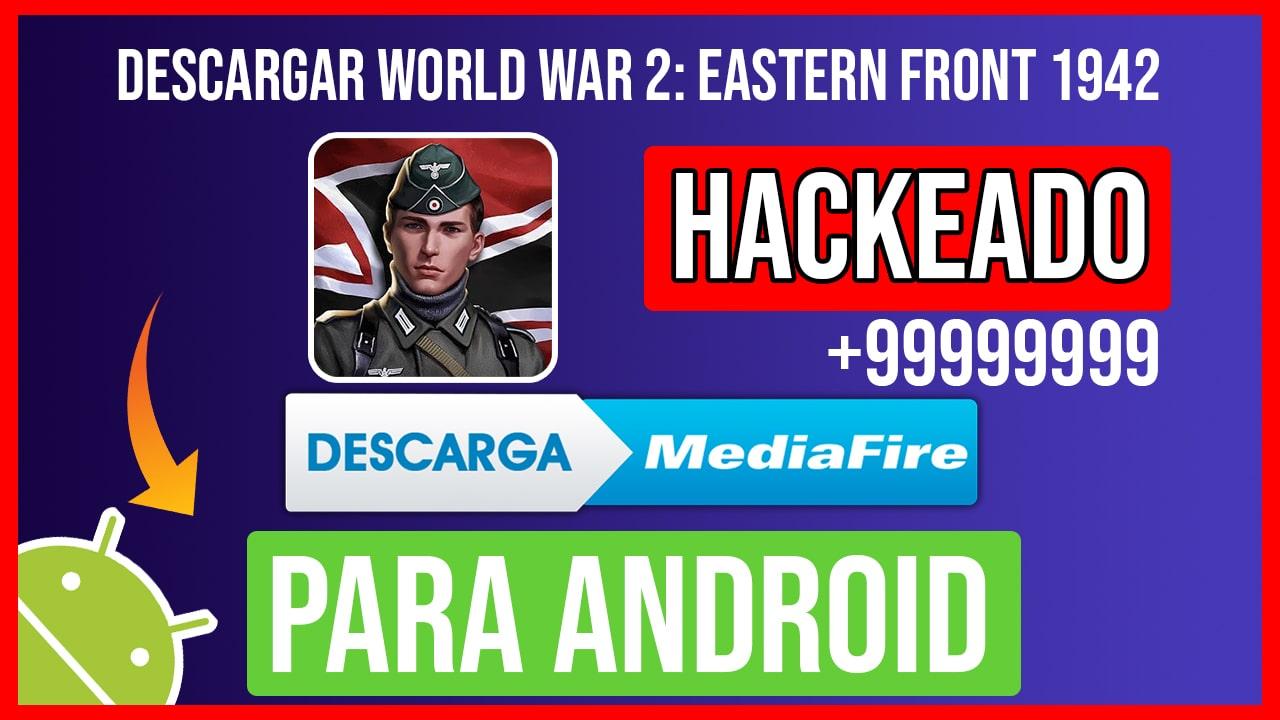 Descargar World War 2: Eastern Front 1942 Hackeado para Android