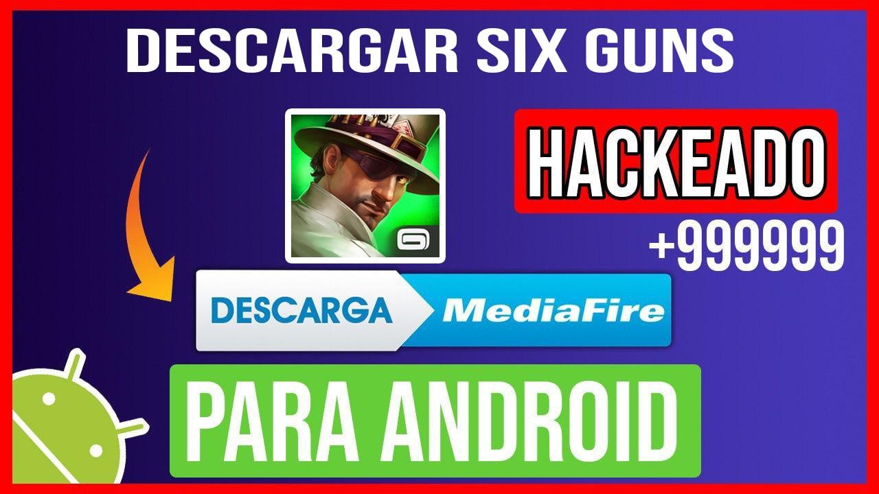 Descargar Six Guns Hackeado para Android