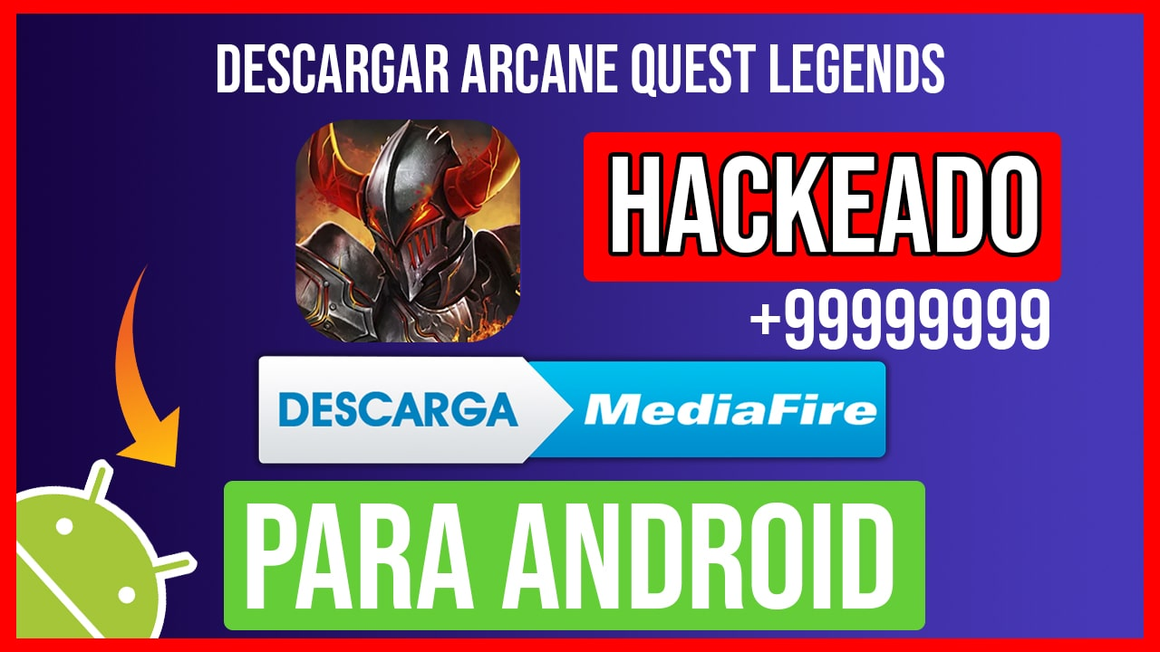 Descargar Arcane Quest Legends Hackeado para Android