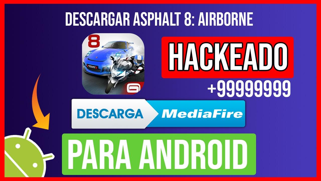 Descargar Asphalt 8: Airborne Hackeado para Android